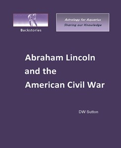 Abraham Lincoln and the American Civil War