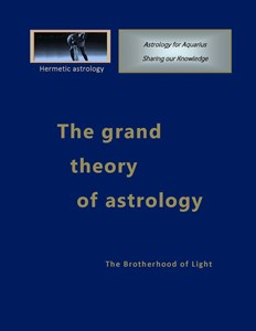 The grand theory of astrology