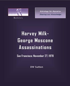 Harvey Milk - George Moscone Assassinations