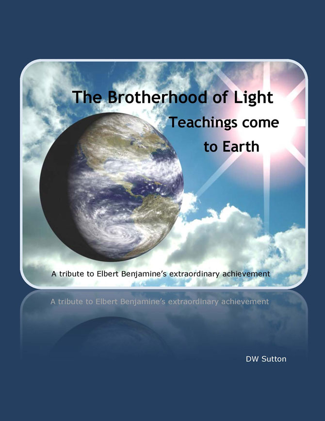 The Brotherhood of Light teachings come to Earth